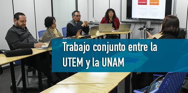 Trabajo conjunto UTEM y UNAM